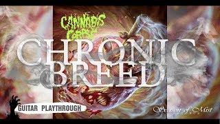 "Cannabis Corpse - ""Chronic Breed""  Guitar Playthrough"