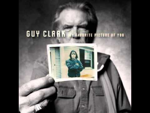 Guy Clark — My Favorite Picture оf You