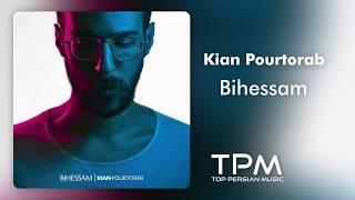 Kian Pourtorab - Bihessam (کیان پورتراب - بی حسم)