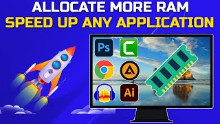 How to Allocate M๐re RAM to Specific Programs On Windows