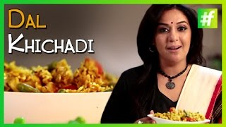 #fame food -​​ How to Make Dal Khichdi | By Meneka Arora