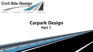 Civil Site Design - Tutorial - Carpark Design Part 1