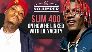 Slim 400 on why he makes Booty Shaking Music & How He Linked with Lil Yachty
