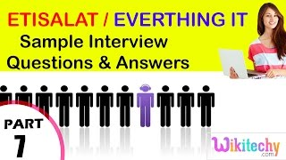 etisalat   everthing it top most interview questions and answers for freshers / experienced