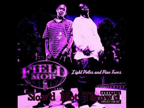 Field Mob - So What Slow'd Not Throw'd