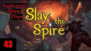 Sunburned Albino Slays the Spire! EP 43
