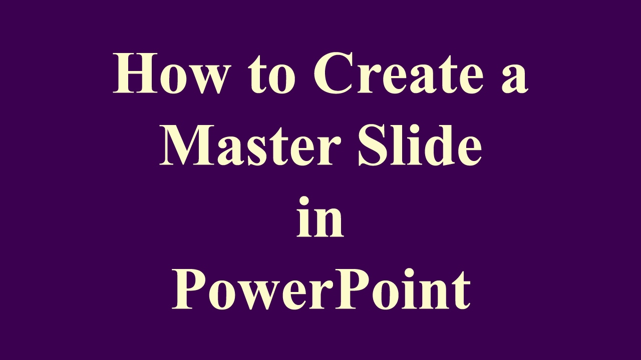 How To Create Master Slide In Powerpoint  Stepbystep