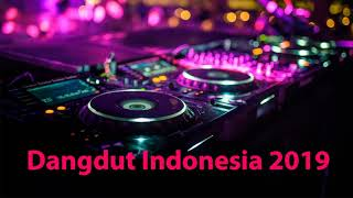 Dangdut 2019   Dj Remix 2019 Terbaru   Remix Indonesia 2019   Dowload Lagu 247