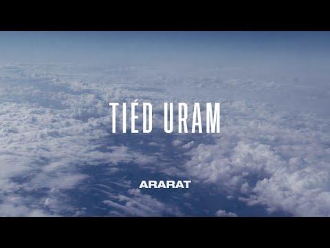 Tiéd Uram - Ararat Worship