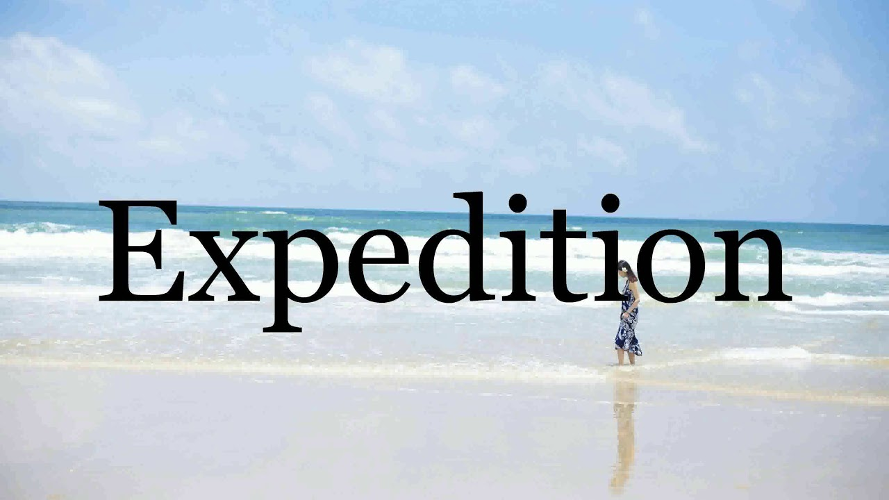 How To Pronounce Expedition🌈🌈🌈🌈🌈🌈Pronunciation Of Expedition
