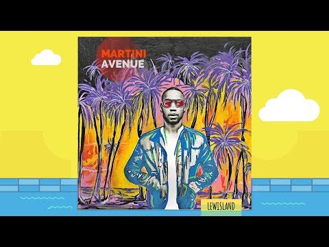 Lewisland - Martini Avenue (Official Audio)