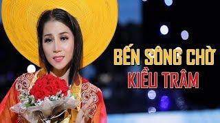 Bến Sông Chờ - Kiều Trâm Bolero [Official Music Video]