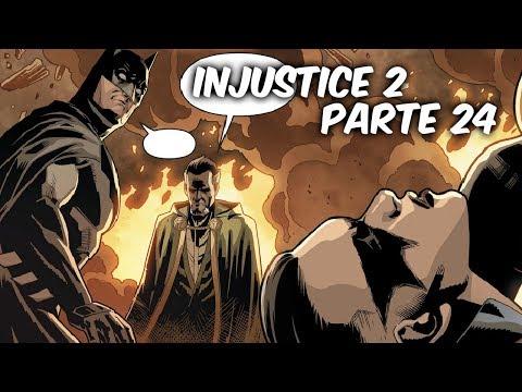 """INJUSTICE 2 """"LA TRAICION DE......"""" Parte 24 @SoyComicsTj"""