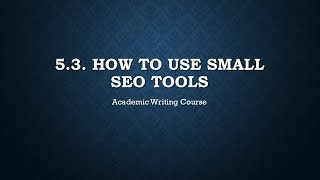 5.3. How to Use Small SEO Tools