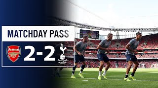 SPURS MATCHDAY PASS | BEHIND THE SCENES AT EMIRATES STADIUM | Arsenal 2-2 Spurs