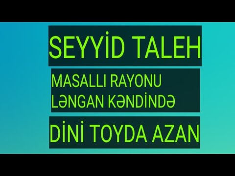 Seyyid Taleh - Azan