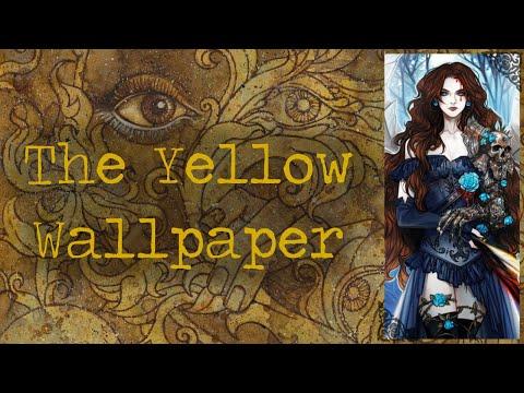 'The Yellow Wallpaper' - Charlotte Perkins Gilman