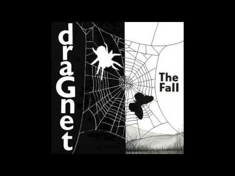 The Fall - Dragnet 1979n (full lp)