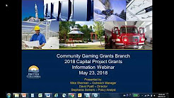 2018 Capital Project Grant Webinar – BC Community Gaming Grant Branch