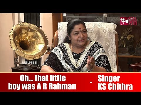 Oh that little boy was A R Rahman - Singer KS Chithra Interview Part 2 | Reel Petti