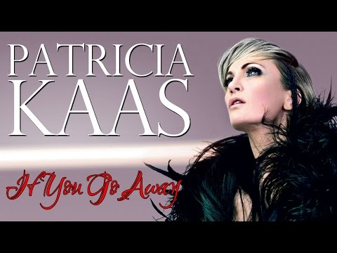 Patricia Kaas - If You Go Away (SR)