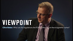 Clive Bates: What are the regulations the FDA is enforcing on the e-cigarette market? | VIEWPOINT