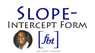 Writing Linear Equations: Slope-Intercept Form
