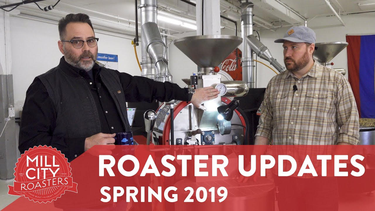 Spring 2019 Roaster Updates