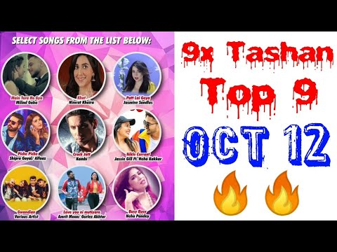 9x Tashan Top 9 of This Week- October 12, 2018 | Latest Punjabi Songs October 2018 |
