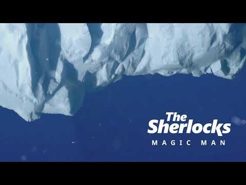 The Sherlocks - Magic Man (Official Audio) Mp3