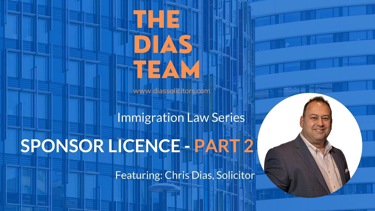 Sponsor Licence Part 2