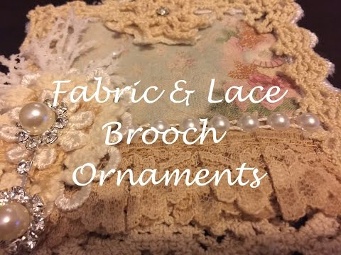 Fabric and Lace Brooch Christmas Ornaments for OLLVT & KSP