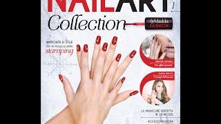 Nail Art Collection: USCITA 1 in edicola il 20/12/14 Thumbnail