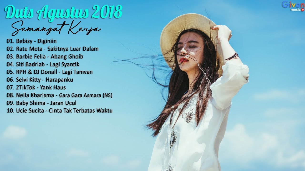 Hits Dangdut Terbaru Agustus 2018 Bikin Semangat Kerja