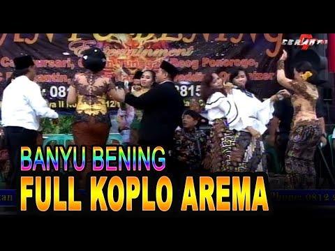 FULL KOPLO AREMA BANYU BENING CAMPURSARI//EDAN TURUN