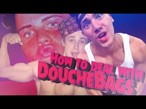 how to deal with douchebags
