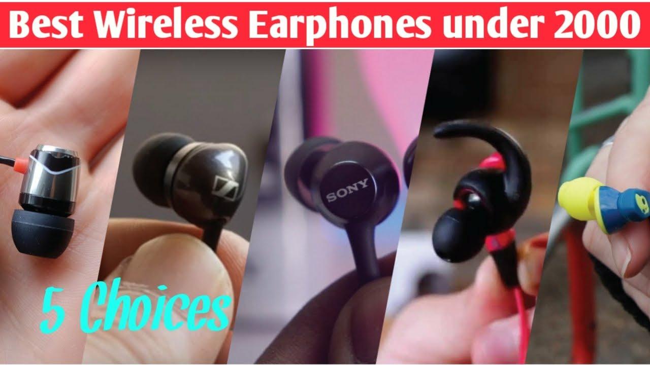 Top 5 Best Bluetooth Earphones Under 2000 Best Wireless Earphones Under 2000 In 2020 Youtube