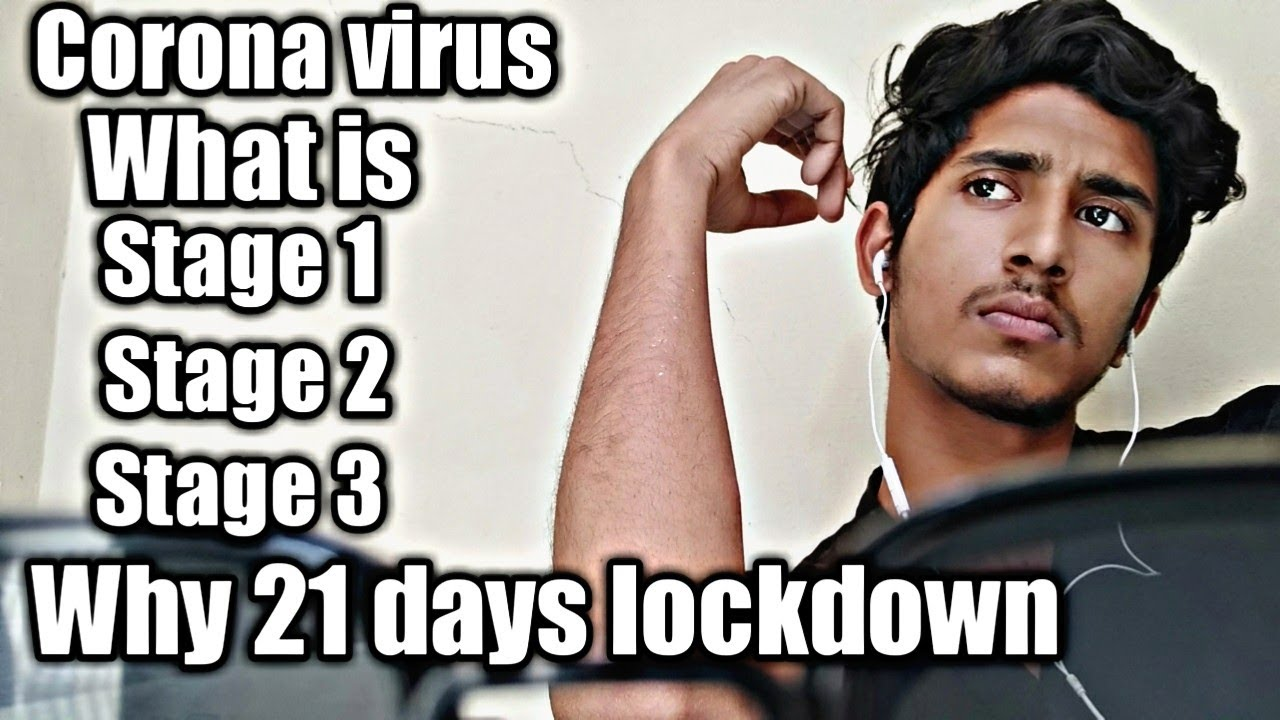 Why 21 Days Lockdown In India Corona Virus Stage 1 Stage 2 Stage 3 Explain Youtube