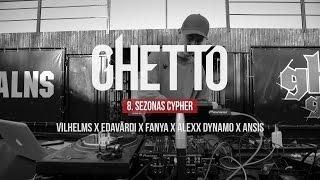Ghetto Games 8. Sezonas Cypher (Vilhelms X Edavārdi X Fanya X Alexx Dynamo X ansis)