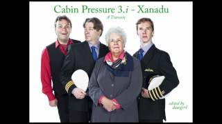 Cabin Pressure 3.i - Xanadu (A Travesty)