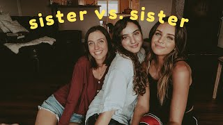 who knows me better? SISTER vs. SISTER