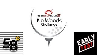 The Golf Club 2 - No Woods Challenge - Shinnecock Hills