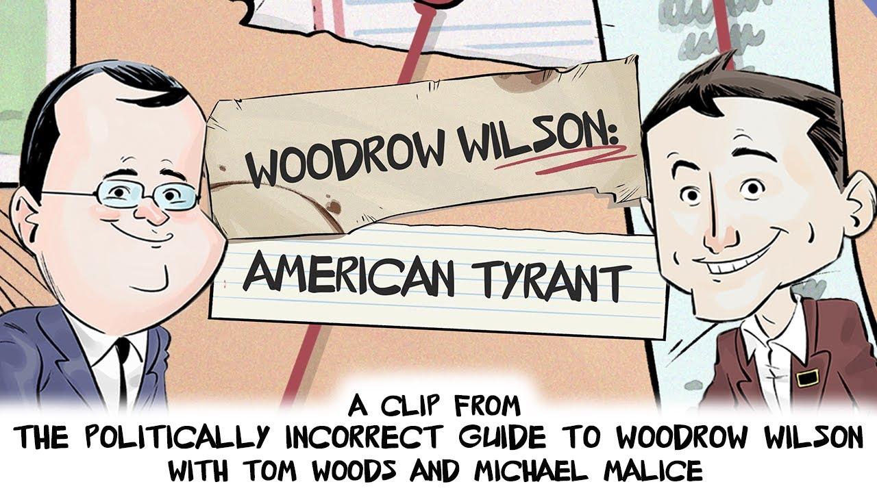 Download Woodrow Wilson: American Tyrant | Politically Incorrect Guide to Woodrow Wilson