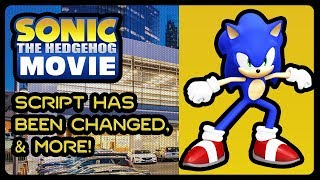 SONIC 2019 MOVIE - Script Has Been Changed To Be More