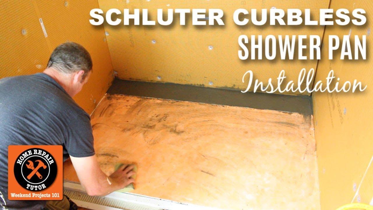 Curbless Shower Pan Installation: Schluter Curbless Shower (Part 3