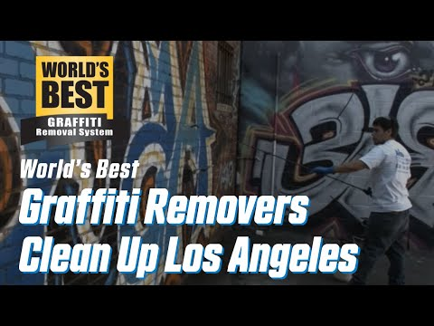 World's Best Graffiti Removers Clean Up Downtown LA