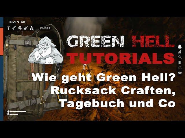 GREEN HELL - Full Release | Grundlagen für Einsteiger Teil 1 | Deutsch German Tipps und Tricks