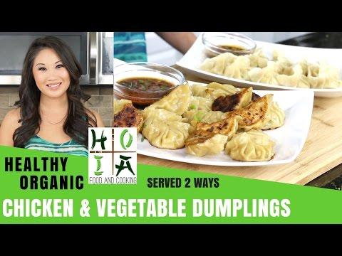 How to Make HEALTHY ORGANIC Chicken & Vegetable Dumplings | Recipe | Diane Yang Kirk | Ep 15