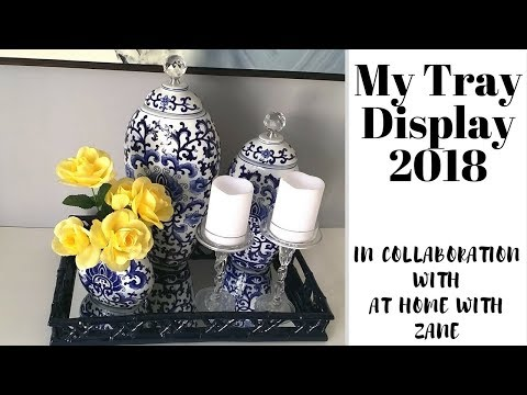 My Tray Display || Collaboration Hosted by At Home With Zane