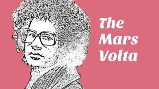 The Mars Volta - A Brief Introduction